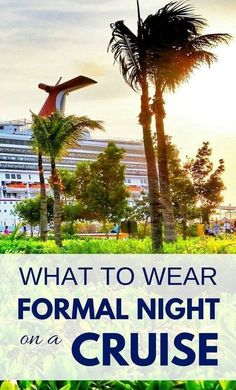 What to wear on a cruise formal night dinner, packing tips for cruise outfits. Cruise line ideas, what to wear for women and men, including renting a tuxedo. Cruise tips, whether it's a short cruise or a 7 day cruise in the summer or winter Packing List For Cruise, Disney Cruise Tips, Cruise Travel, Cruise Vacation, Vacation Trips, Aruba Cruise, Cruise Port, Vacation Travel, Beach Travel