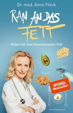 Anne Fleck: Ran an das Fett Healthy Diet Tips, Diet And Nutrition, Healthy Fats, Healthy Life, Healthy Living, Eating Healthy, Fitness Workouts, Dr Anne Fleck, Best Books To Read