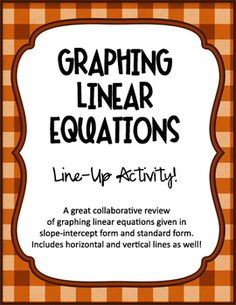 Graphing Linear Equations Line-Up Activity