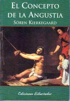 Soren Kierkegaard; El concepto de la angustia