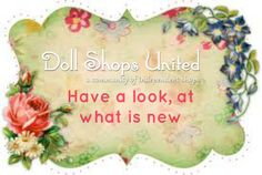Our many wonderful shop owners @Doll Shops United, add new treasures often.  Come and browse, shop and learn! #dollshopsunited #antiques #vintage #contemporary #dolls #teddybears #accessories