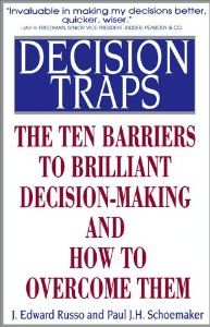Decision Traps: The Ten Barriers to Decision-Making and How to Overcome Them by Edward Russo. $0.01. Publication: October 15, 1990. Publisher: Fireside; First Fireside Edition edition (October 15, 1990)