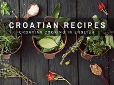 Croatian Recipes in English   Chasing the Donkey