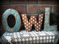 Embellished OWL letters ...some with raised design....shabby painted, stained & sealed...