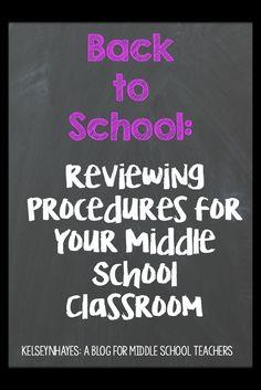 Reviewing Procedures for Your Middle School Classroom #classroomprocedures…
