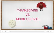 Thanksgiving in the US vs. The Moon Festival in China-Powtoon video. navigators.web.unc.edu