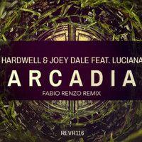 Hardwell - Arcadia (Fabio Renzo Remix) by Fabio Renzo on SoundCloud