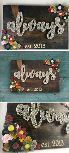 Beautiful string art anniversary gift - Always string art wood sign with felt flowers. #stringart #ad #wallart #walldecor #homedecor #giftideas #anniversary #anniversarygifts #weddinggifts #felt #flowers #always #woodsigns