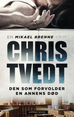 Den som forvolder en annens død: kriminalroman