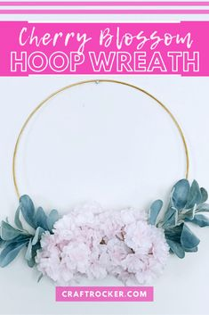 This gold hoop wreath DIY is a glamorous accent for your home or for a party. A cherry blossoms and lamb's ear arrangement set on a gold hoop is a perfect DIY decoration for a baby shower, bridal shower, or wedding! #hoopwreath #cherryblossoms #diyweddingdecor #diyhoopwreath #craftrocker Wreath Crafts, Diy Wreath, Diy Craft Projects, Diy Crafts, Paper Pom Poms, Cherry Blossom Flowers, Wreath Supplies, Gold Diy, Spring Wreaths