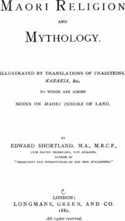 Maori religion and mythology. Illustrated by translations of traditions, karakia, &c., to which are added notes on Maori tenure of land : Shortland, Edward, 1812-1893 : Free Download, Borrow, and Streaming : Internet Archive The Borrowers, Mythology, Religion, Archive, Notes, Internet, Ads, Traditional, Illustration