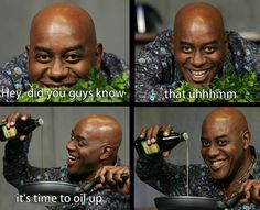 All dat Ainsley.