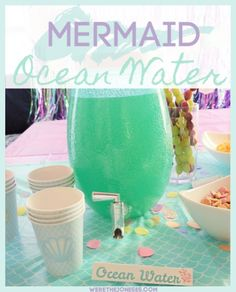 Mermaid Party Punch | Ocean Water Recipe  We're The Joneses #mermaidparty #punchrecipes #partydrinks #mermaidbirthday #partypunch