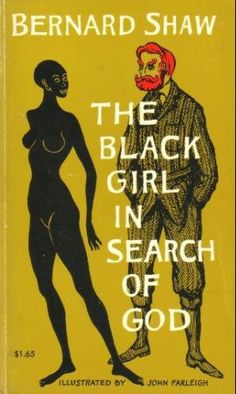 The Black Girl In Search Of God - Bernard Shaw