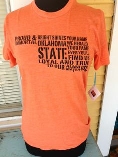 Love these okie from muskogee t shirts from pinon creek for Alma mater t shirts