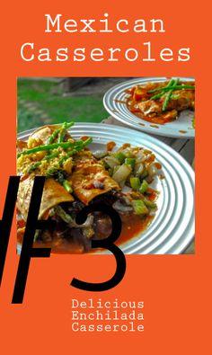 Mexican Casseroles: Delicious Enchilada Casserole