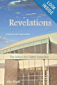 Revelations (The School for Gifted Potentials) - 2nd book in the series  Gifted Education a090bf0f67050