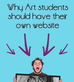 Why Art students should have their own website (and how to make one)!