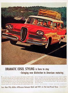 Dramatic Edsel styling is here to stay - bringing new distinction to American motoring, 1958 American Auto, American Motors, Vintage Ads, Vintage Photos, Vintage Advertisements, Autos Ford, Car Advertising, Advertising History, Ford Classic Cars
