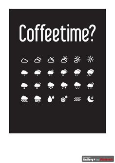 the perfect time for a cup of  coffee