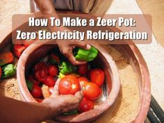 The Zeer pot refrigerator only requires two clay pots, water, sand, and a hot, dry climate to preserve produce through evaporative cooling. By keeping the sand moist, this enables the storage of vegetables to last much longer than typical in a hot climate using evaporation.
