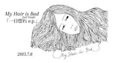 My Hair is Bad OFFICIAL WEB SITE