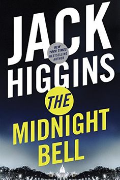 The Midnight Bell (Sean Dillon) by Jack Higgins…