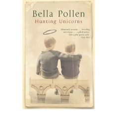 Hunting Unicorns by Bella Pollen - This book slipped into my brain and curled up there a number of years ago.  Many of the characters are a complete mess, but the narrator (once a top-shelf mess himself) is really pulling for them to get it together. It's a kind, forgiving little book.