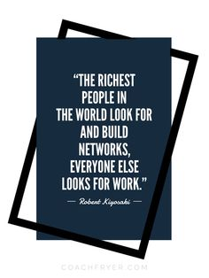 mentor quotes The richest people in the world look for and build networks - everyone else looks for work. // Hustle Dream Boss Passion Freedom Life By Design Personal Success Business Leadership Quotes, Business Motivational Quotes, Career Quotes, Goal Quotes, Business Quotes, Positive Quotes, Life Quotes, Inspirational Quotes, Dream Quotes