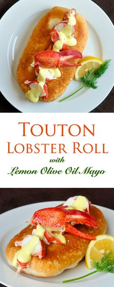 Touton Lobster Roll with Homemade Lemon Olive Oil Mayo - a new take on this classic using traditional Newfoundland favourite, toutons to serve as the rolls.