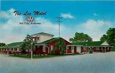 Pell City Alabama AL Roadside View Lee Motel Antique Vintage Postcard Pell City Alabama, Moving Across Country, Vintage Hotels, Home Phone, Hotel Motel, Southern Hospitality, Lodges, Building A House