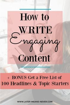 How to Write to Absolutely Captivate Your Readers: Learn some simple basic guidelines and framework to write a compelling engaging and captivating content that people will want to read. Plus get a FREE list of 100 Headlines & Topic Starters. Blog Writing Tips, Writing Process, Writing Skills, Do It Yourself Design, Content Marketing Strategy, Media Marketing, Marketing Tools, Blog Topics, Social Media Content