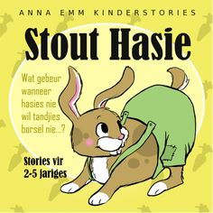 """What happens when little rabbits don't brush their teeth? English stories for kids 2 to 5 years. Also available in Afrikaans as """"Stout Hasie"""". English Stories For Kids, English Story, Kids Stories, Stitch Patterns, Shit Happens, Comics, Rabbits, Children, Teeth"""