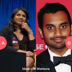 Who's funnier...Mindy or Aziz? Click here to vote @ http://getwishboneapp.com/share/741576