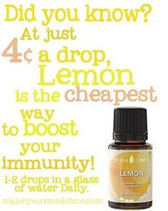 Lemon essential oil . Young Living. Immune booster and great detox!  love it!