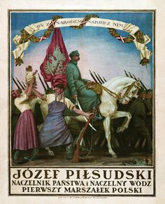 Poster Commemorating Marshal Józef Piłsudskis Victory over the Soviets during the PolishSoviet War - Ww2 Propaganda Posters, Poland History, Polish Folk Art, Polish Posters, Old Advertisements, Vintage Graphic Design, Military Art, Magazine Art, Coat Of Arms