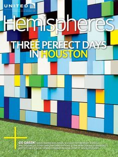 United Airlines inflight mag gives H-Town the star treatment: Splashy guide goes beyond obvious
