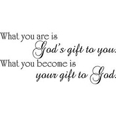 @Overstock.com - 'What You Are is God's Gift to You' Vinyl Wall Art - Add character to any room in your home with this black vinyl wall art. The inspirational phrase will attract the attention of your guests, and it will adhere to almost any smooth surface. The 10 x 22 piece is self-adhesive and easy to apply. http://www.overstock.com/Home-Garden/What-You-Are-is-Gods-Gift-to-You-Vinyl-Wall-Art/5258070/product.html?CID=214117 $28.99