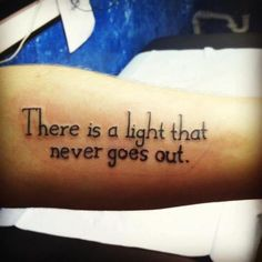 """There is a Light that never goes out."""