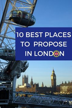 The Best Places to Propose in London includes a list of 10 locations to get engaged in London. There is a YouTube video that shows the highlights and also has cheaper alternatives for people who want romantic London locations and to save money when getting engaged.