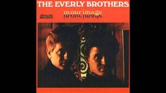 The Everly Brothers - It's all over