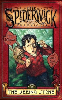Book Review: The Seeing Stone (Spiderwick Chronicles, Book 2), By Holly Black & Tony DiTerlizzi Cover Artwork