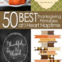 50 BEST Thanksgiving Printables - So  many cute ones it's hard to pick.