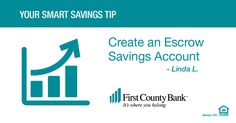 I save by having a savings account labeled Escrow Savings – This account allows me to put in an amount equal to one month of real estate taxes and insurance plus a little extra.