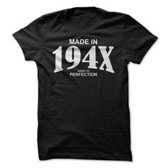 Made In 194x - Aged To Perfection
