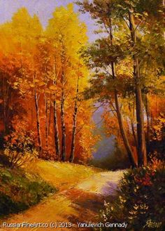 """Gold Of Autumn"" - oil, canvas http://www.russianfineart.co/catalog/prod.php?productid=21157 Artist: Yanulevich Gennady"
