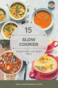 I have rounded up 15 easy and delicious slow cooker soups that will help any busy mom create easy dinners every family will love! #slowcooker #soups #slowcookermeals #easymeals #crockpotmeals