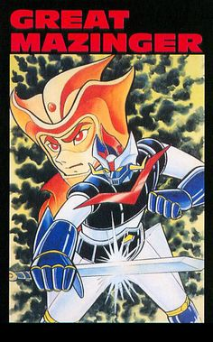 Great Mazinger by Go Nagai