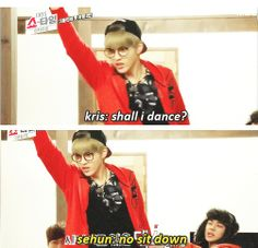 Oh Kris, always like to show off your non-existing moves
