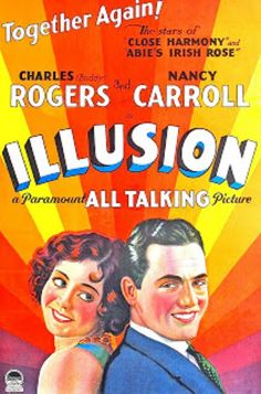 1929:  Charles Rogers, Nancy Carroll and June Collyer in 'Illusion'